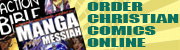 Buy comics and graphic novels through our Christian Comics Catalog