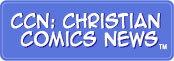 CCN: Christian Comics NEWS