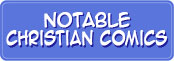 Notable Christian Comics