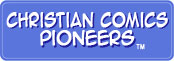 Christian Comics Pioneers