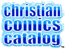 Order comics through our online Christian Comics Catalog